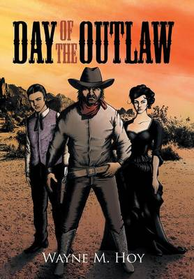 Day of the Outlaw (Hardback)