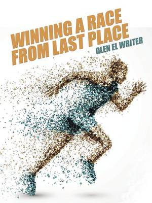 Winning a Race from Last Place (Paperback)
