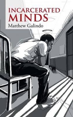 Incarcerated Minds (Paperback)