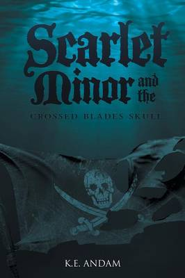 Scarlet Minor and the Crossed Blades Skull (Paperback)