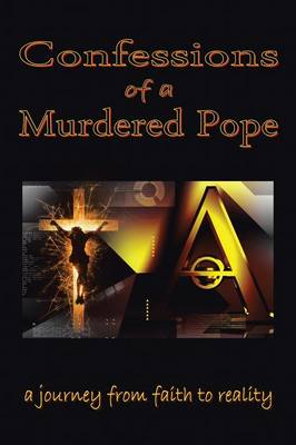 Confessions of a Murdered Pope: Testament of John Paul I (Paperback)