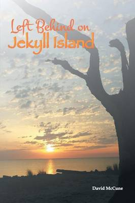 Left Behind on Jekyll Island (Paperback)