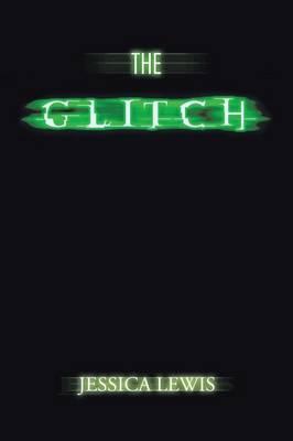 The Glitch (Paperback)
