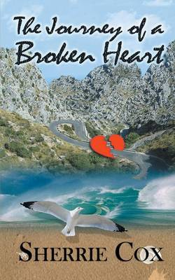 The Journey of a Broken Heart (Paperback)