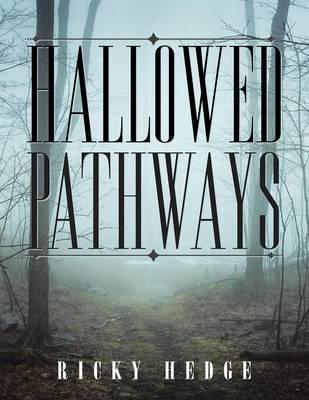 Hallowed Pathways (Paperback)