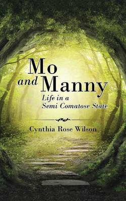 Mo and Manny: Life in a Semi Comatose State (Paperback)