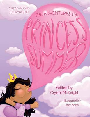 The Adventures of Princess Summer (Paperback)