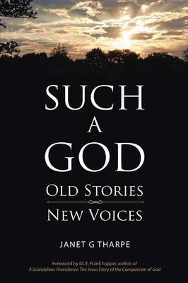 Such a God: Old Stories, New Voices (Paperback)