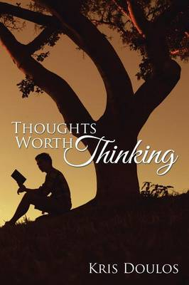 Thoughts Worth Thinking (Paperback)