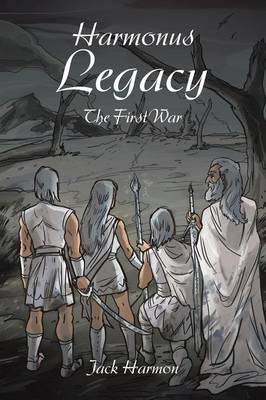 Harmonus Legacy: The First War (Paperback)