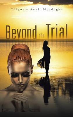 Beyond the Trial (Paperback)