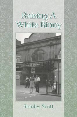 Raising a White Binny (Paperback)