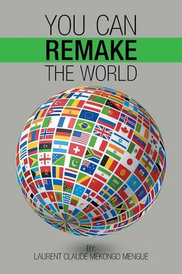 You Can Remake the World (Paperback)
