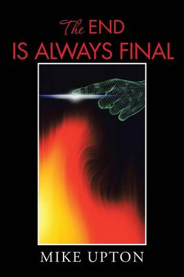 The End Is Always Final (Paperback)