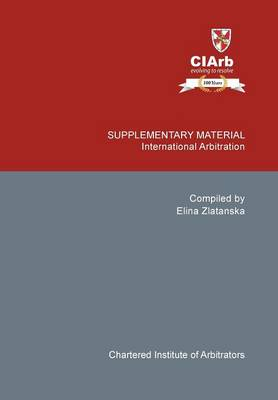Supplementary Material: International Arbitration (Hardback)