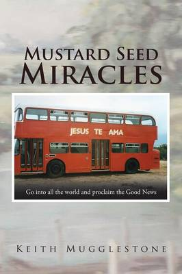 Mustard Seed Miracles (Paperback)