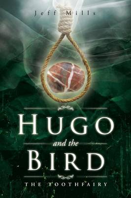 Hugo and the Bird: The Toothfairy (Paperback)