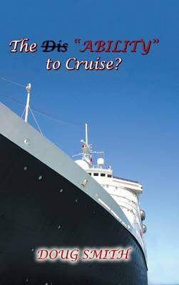 The Disability to Cruise? (Hardback)