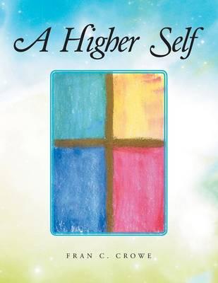A Higher Self (Paperback)
