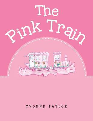 The Pink Train (Paperback)