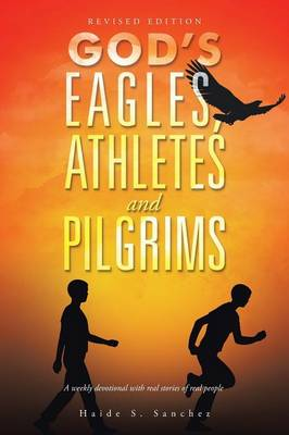 God's Eagles, Athletes and Pilgrims: Revised Edition (Paperback)