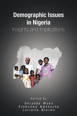 Demographic Issues in Nigeria: Insights and Implications (Paperback)