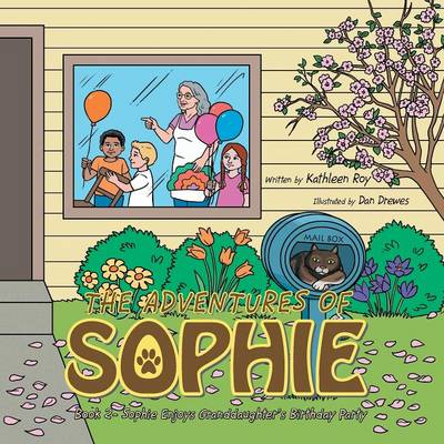 Sophie Enjoys Granddaughter's Birthday Party: Book 2 (Paperback)