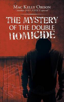 The Mystery of the Double Homicide (Paperback)