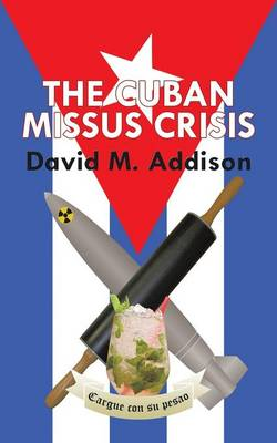 The Cuban Missus Crisis (Paperback)