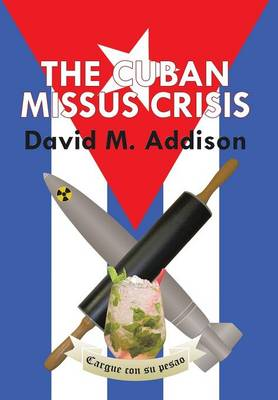 The Cuban Missus Crisis (Hardback)