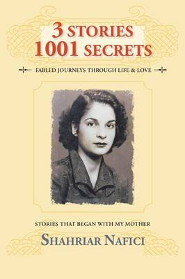 3 Stories 1001 Secrets: Stories That Began with My Mother (Paperback)