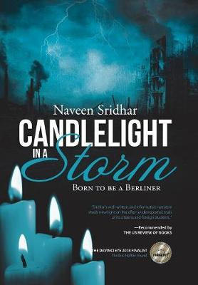 Candlelight in a Storm: Born to Be a Berliner (Hardback)
