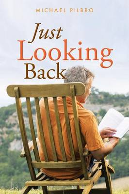Just Looking Back (Paperback)