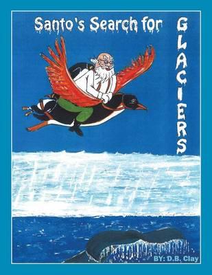 Santo Search for Glaciers (Paperback)