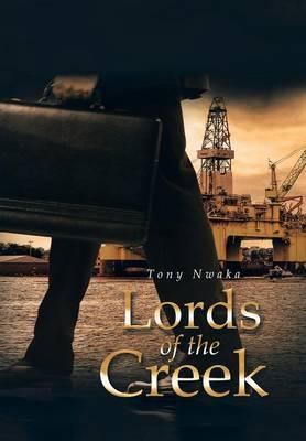 Lords of the Creek (Hardback)