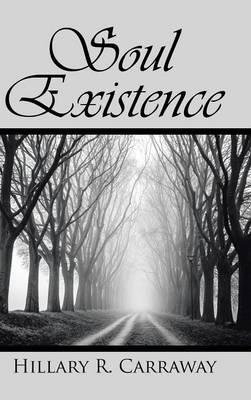 Soul Existence (Hardback)