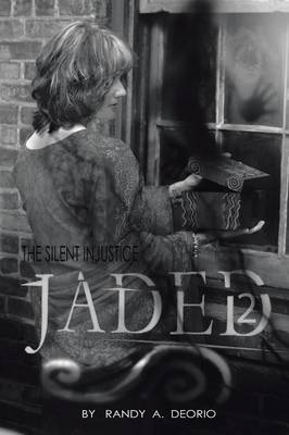 Jaded 2: The Silent Injustice (Paperback)