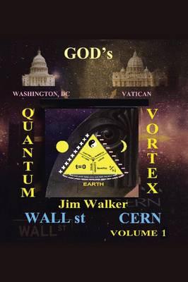 God's Quantum Vortex: The Secret World of Esoteric Sciences (Paperback)