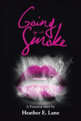Going Up in Smoke (Paperback)