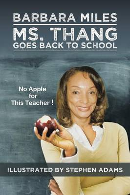 Ms. Thang Goes Back to School: Survival Lessons from a Substitute Teacher (Paperback)