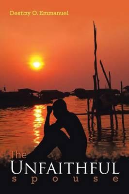 The Unfaithful Spouse (Paperback)