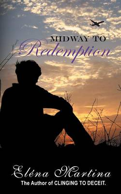 Midway to Redemption (Paperback)