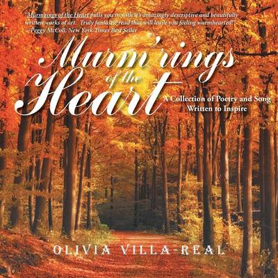 Murm'rings of the Heart: A Collection of Poetry and Song Written to Inspire (Paperback)