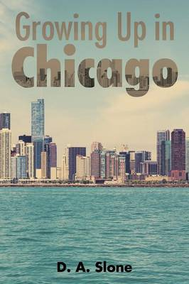Growing Up in Chicago (Paperback)
