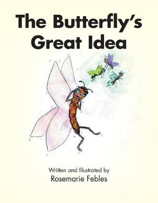 The Butterfly's Great Idea (Paperback)