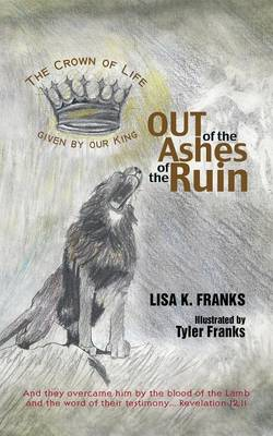 Out of the Ashes of the Ruin (Paperback)