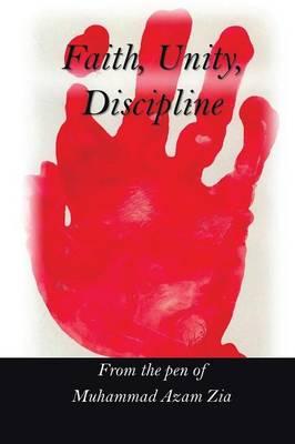 Faith, Unity, Discipline (Paperback)