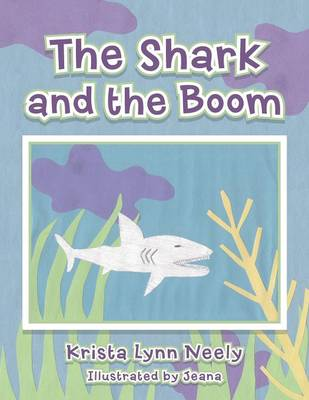 The Shark and the Boom (Paperback)