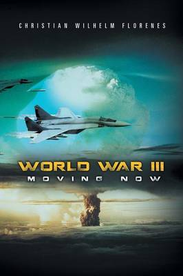 World War III: Moving Now (Paperback)