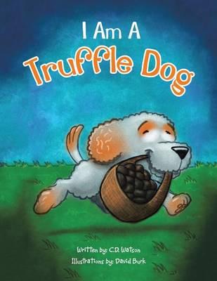 I Am a Truffle Dog (Paperback)